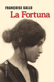 La Fortuna, de Françoise Gallo